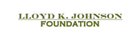 Lloyd K Johnson Foundation
